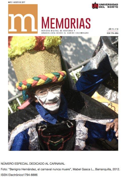 Dosier de Carnaval de la Revista Memorias de la Universidad del Norte de Barranquilla Colombia