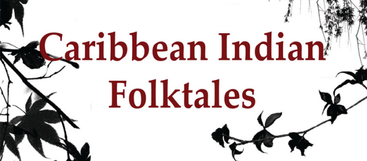 Caribbean Indian Folktales