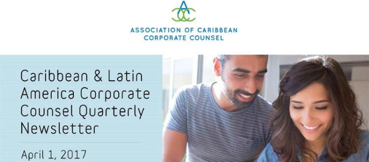 Association of Caribbean Corporate Counsel newsletter