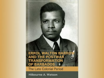 Errol Walton Barrow and the Postwar Transformation of Barbados book cover
