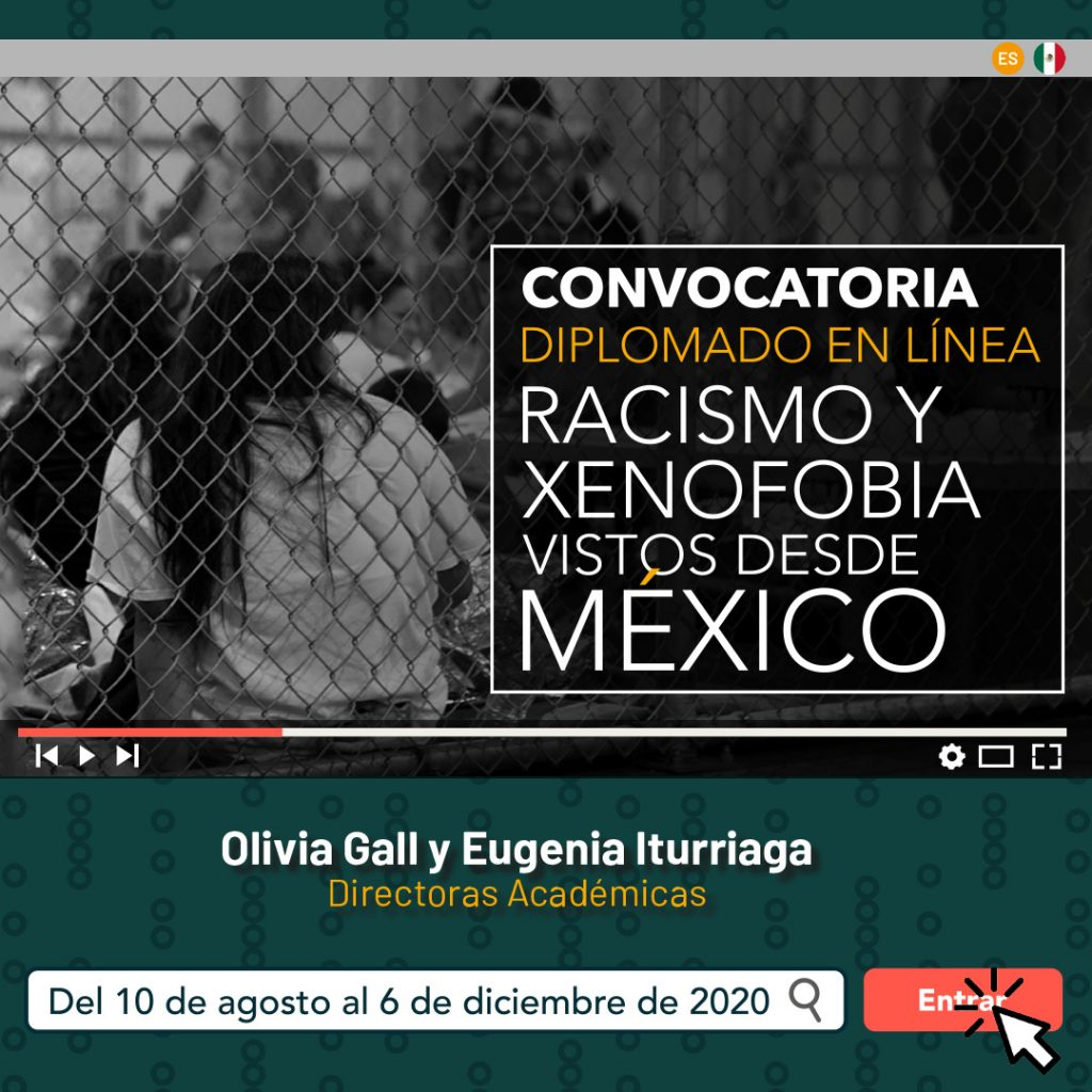 Diplomado en Linea Racismo y Xenofobia vistos Desde Mexico