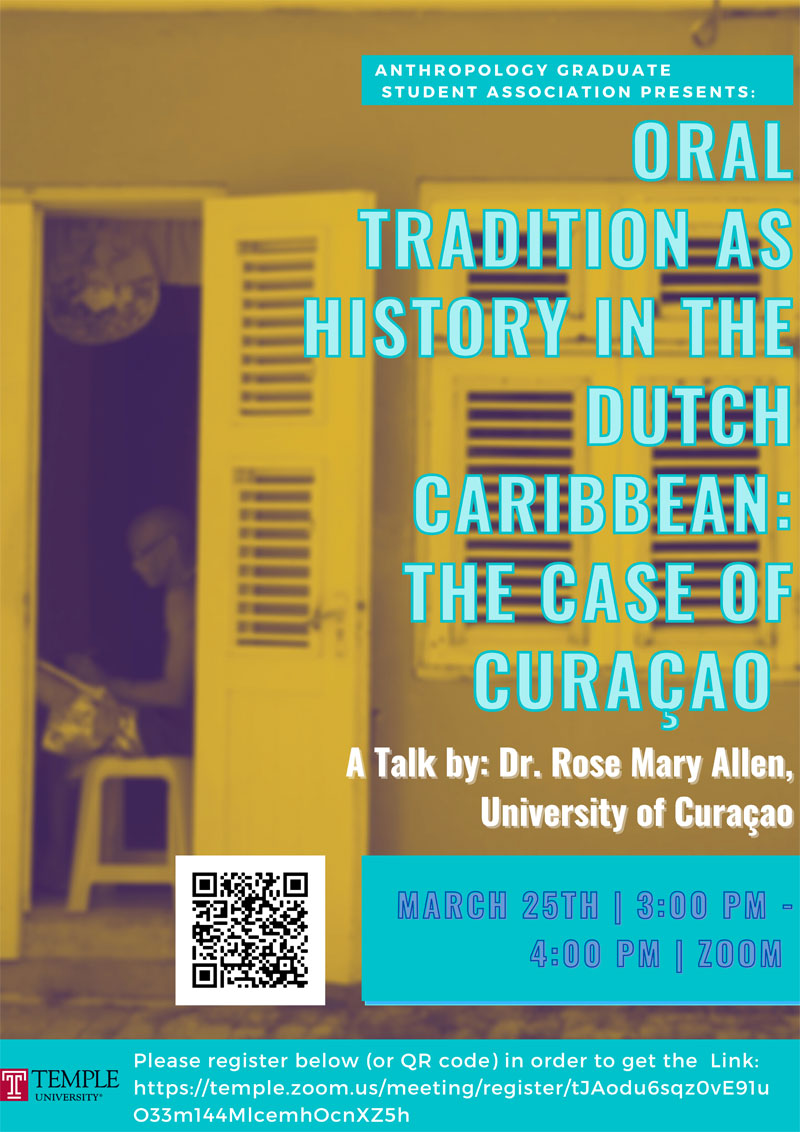 Oral Tradition as History in the Dutch Caribbean: The Case of Curaçao